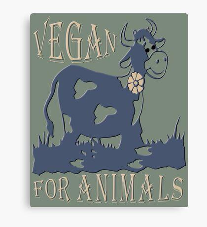 VEGAN FOR ANIMALS Canvas Print