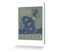VEGAN FOR ANIMALS Greeting Card