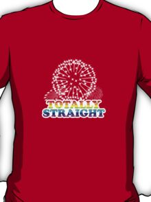 Totally Straight: Fireworks Extravaganza T-Shirt