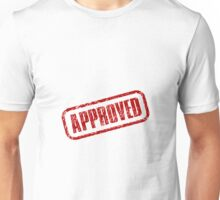 Approve Stamp Unisex T-Shirt