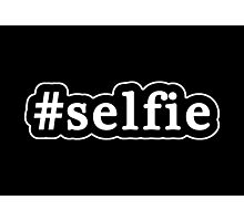 Selfie - Hashtag - Black & White Photographic Print
