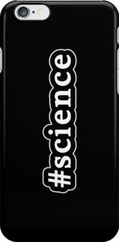 Science - Hashtag - Black & White by graphix