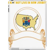 NOT LIVING IN New Jersey But Made In New Jersey iPad Case/Skin