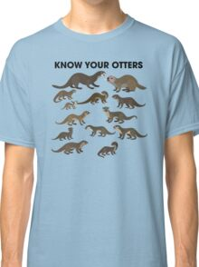 Know Your Otters Classic T-Shirt