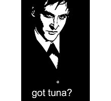 Got Tuna? Photographic Print