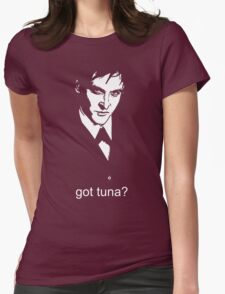Got Tuna? Womens Fitted T-Shirt