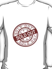 Sold Out T-Shirt