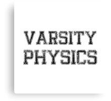 Varsity Physics Canvas Print