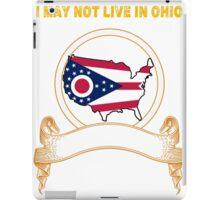 NOT LIVING IN Ohio But Made In Ohio iPad Case/Skin