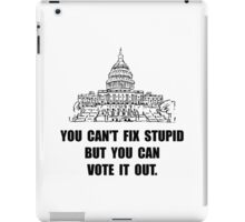 Vote Out Stupid iPad Case/Skin