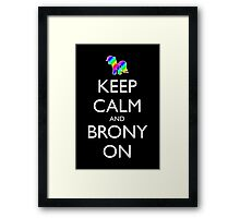 Keep Calm and Brony On - Black Framed Print