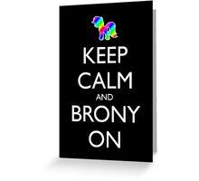 Keep Calm and Brony On - Black Greeting Card