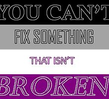 You Can't Fix Something That Isn't Broken- Flag Ver. by Skycloud-Nya