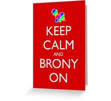 Keep Calm and Brony On - Red Greeting Card