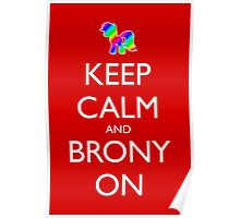 Keep Calm and Brony On - Red Poster