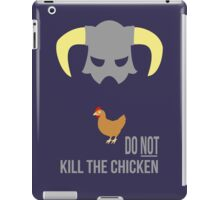 Skyrim Do not kill the chicken iPad Case/Skin