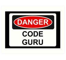 Danger Code Guru - Warning Sign Art Print