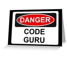 Danger Code Guru - Warning Sign Greeting Card