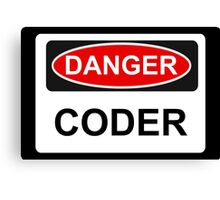 Danger Coder - Warning Sign Canvas Print