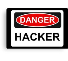 Danger Hacker - Warning Sign Canvas Print