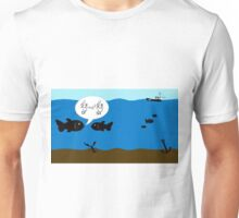 Fish discuss wave theory Unisex T-Shirt