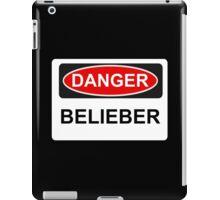 Danger Belieber - Warning Sign iPad Case/Skin