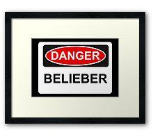 Danger Belieber - Warning Sign Framed Print