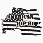 American Hip Hop by kassette