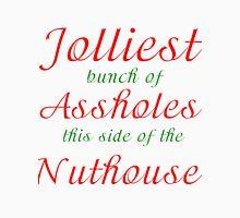 JOLLIEST BUNCH OF ASSHOLES THIS SIDE OF THE NUTHOUSE Men's Baseball ¾ T-Shirt