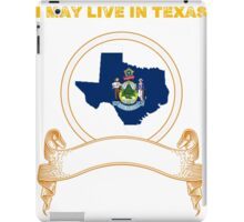 Live in Texas But Made in Maine iPad Case/Skin