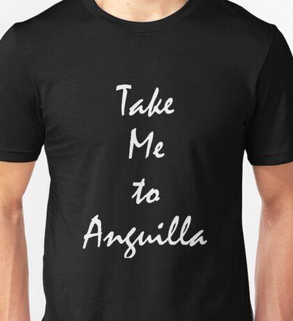 Take Me To Anguilla vacation Souvenir tshirt Unisex T-Shirt
