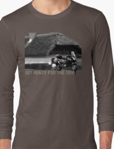 get ready for the trip! Long Sleeve T-Shirt