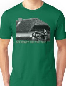 get ready for the trip! Unisex T-Shirt