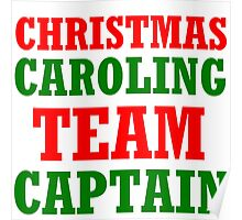 CHRISTMAS CAROLING TEAM CAPTAIN Poster