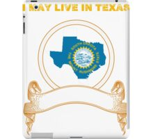 Live in Texas But Made in South Dakota iPad Case/Skin