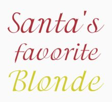 SANTA'S FAVORITE BLONDE Kids Tee