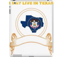 Live in Texas But Made in Utah iPad Case/Skin