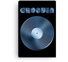 Groovin - Vinyl LP Record & Text - Metallic - Blue Canvas Print