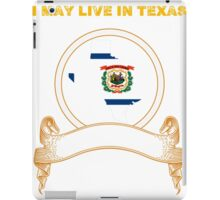 Live in Texas But Made in West Virginia iPad Case/Skin