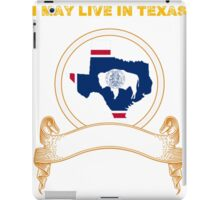 Live in Texas But Made in Wyoming iPad Case/Skin
