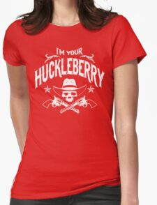 I'm Your Huckleberry (Vintage Distressed) Womens Fitted T-Shirt