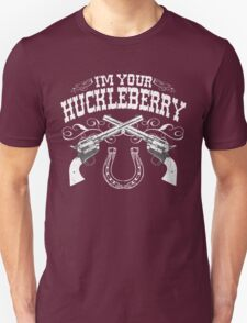 I'm Your Huckleberry (Vintage Distressed) Unisex T-Shirt