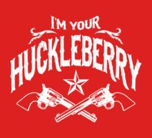 I'm Your Huckleberry (Vintage Distressed) Kids Clothes
