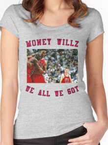 MONEY WILLZ - WE ALL WE GOT: JORDAN & PIPPEN Women's Fitted Scoop T-Shirt