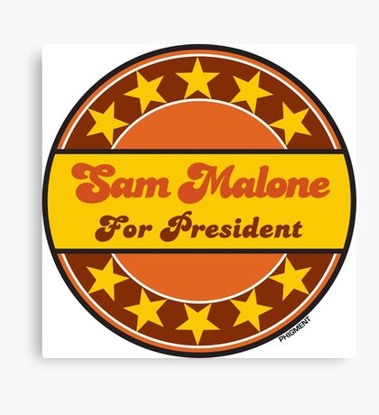 SAM MALONE FOR PRESIDENT Canvas Print