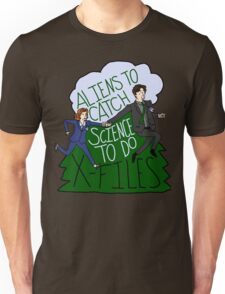 Aliens To Catch, Science To Do Unisex T-Shirt
