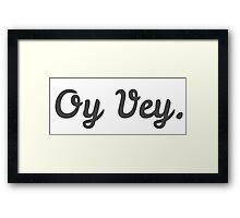 Oy Vey Cursive Framed Print