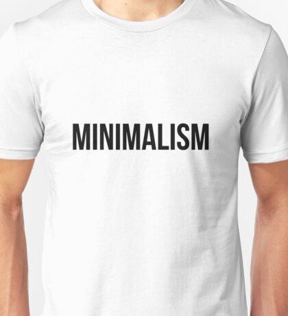 Minimalism (Black Text) Unisex T-Shirt