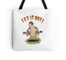 Let It Out! Tote Bag