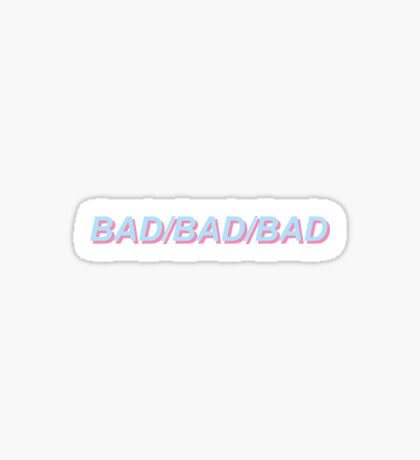LANY- BAD/BAD/BAD BLUE AND PINK Sticker